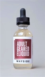 60ml Wayside by Adult Geared E-Liquid